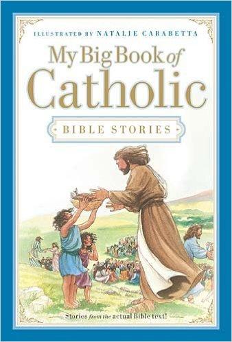 my-big-book-of-catholic-bible-stories