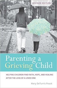 Parenting a Grieving Child Revised